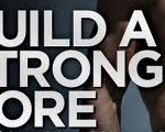 build a strong core b
